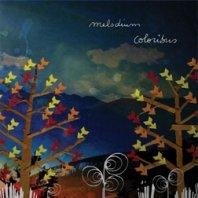 MELODIUM – Coloribus