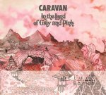 CARAVAN - In The Land Of Grey And Pink (deluxe edition)