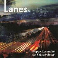 FILIPPO COSENTINO FEAT. FABRIZIO BOSSO – Lanes