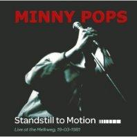 MINNY POPS – Standstill To Motion