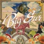 BILL FRISELL - Big Sur