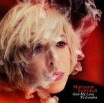 MARIANNE FAITHFULL - Give My Love To Londo