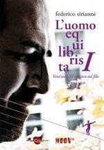 FEDERICO SIRIANNI – L'Uomo Equilibrista – libro + CD (Miraggi Editore 2014)