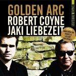 ROBERT KOYNE/JAKI LIEBEZEIT - Golden Arc
