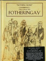 FOTHERINGAY – Nothing More – The Collected Fotheringay
