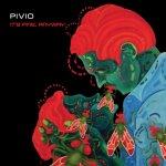 PIVIO - It's Fine, Anyway