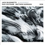 JACK DEJOHNETTE - In Movement