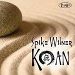 SPIKE WILNER - Koan