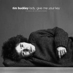 TIM BUCKLEY - Lady, Give Me Your Key