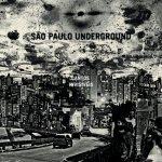 SÃO PAULO UNDERGROUND - Cantos Invisíveis