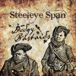 STEELEYE SPAN - Dodgy Bastards