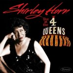 SHIRLEY HORN - Live at the 4 Queens