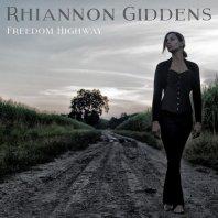 RHIANNON GIDDENS - Freedom Highway