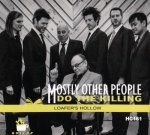 MOSTLY OTHER PEOPLE DO THE KILLING – Loafer's Hollow