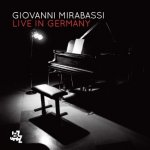 GIOVANNI MIRABASSI - Live in Germany