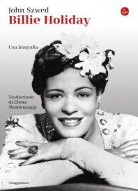JOHN SZWED - Billie Holiday