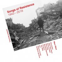 MARC RIBOT - Songs Of Resistance 1942-2018