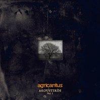 AGRICANTUS - Akoustikòs vol. I