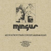 CHARLES MINGUS - Jazz In Detroit / Strata Concert Gallery / 46 Selden