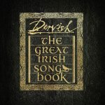DERVISH - The Great Irish Song Book