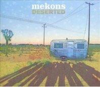 MEKONS - Deserted