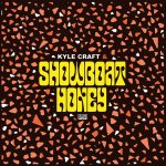 KYLE CRAFTY & SHOWBOAT HONEY