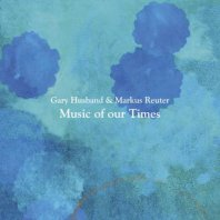 HUSBAND/REUTER - Music of our Times