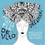 MARIA PIA DE VITO - Dreamers