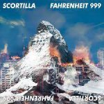 SCORTILLA - Fahrenheit 999