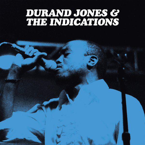 Durand-Jones-The-Indications
